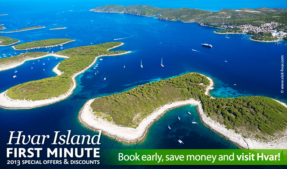 Island Hvar - First minute 2013 Special offers & discounts